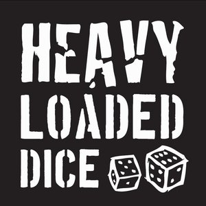 Heavy Loaded Dice