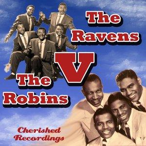 The Robins V The Ravens