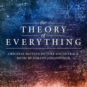 The Theory of Everything (Original Motion Picture Soundtrack)