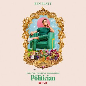 The Politician: Music From the Netflix Original Series