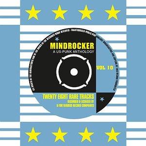 Mindrocker - A US-Punk Anthology, Vol. 10 (Remastered)