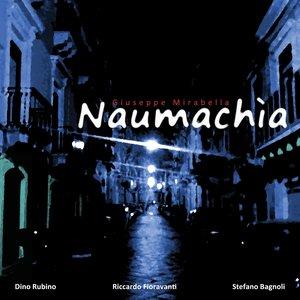 Naumachia (feat. Dino Rubino, Riccardo Fioravanti, Stefano Bagnoli)