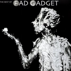The Best Of Fad Gadget