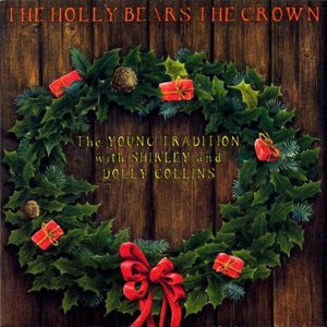The Holly Bears the Crown