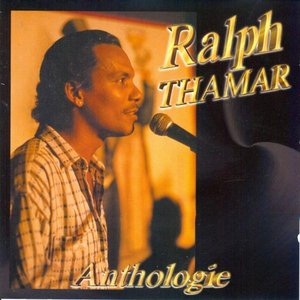 Anthologie Ralph Thamar