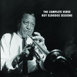 The Complete Verve Roy Eldridge Studio Recordings