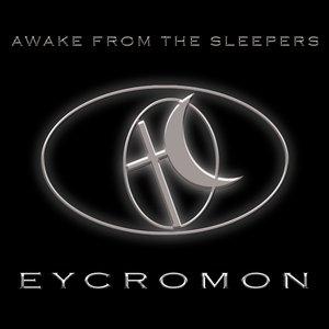 AWAKE FROM THE SLEEPERS