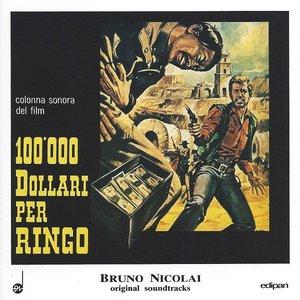 100.000 Dollari Per Ringo (Colonna Sonora Originale Del Film)