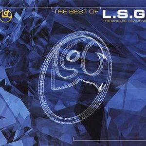 The Best Of L.S.G.: The Original Mixes