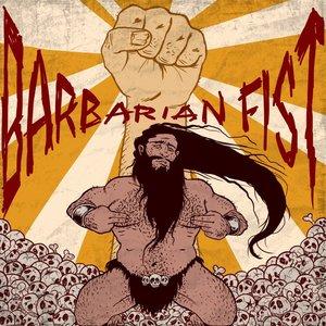 Barbarian Fist