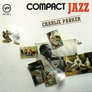 Compact Jazz: Charlie Parker