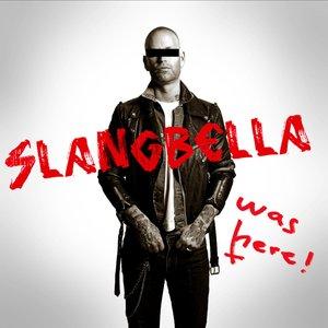 Slangbella was here