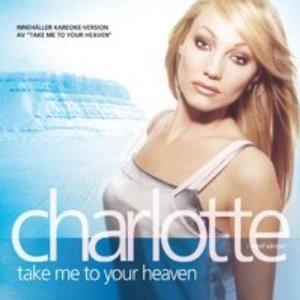 Charlotte med vänner - Take Me To Your Heaven