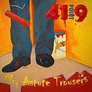 Mr. Astute Trousers
