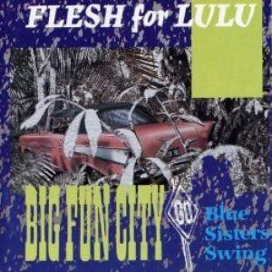 Big Fun City / Blue Sisters Swing