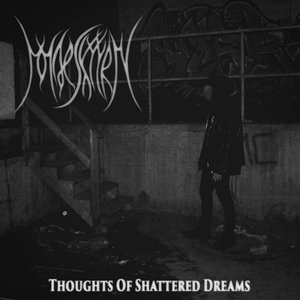 Thoughts of Shattered Dreams