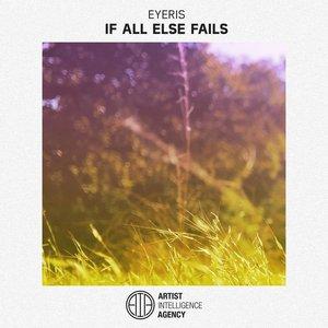 If All Else Fails - Single