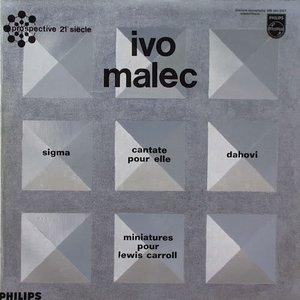Sigma / Cantate Pour Elle / Dahovi / Miniatures Pour Lewis Carroll