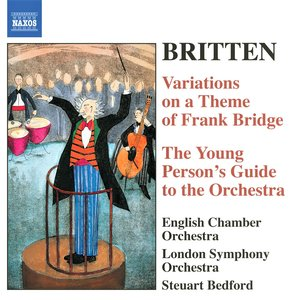 BRITTEN: The Young Person's Guide to the Orchestra / Variations on a Theme of Frank Bridge