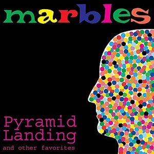 Pyramid Landing and Other Favorites
