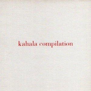 Kahala Compilation