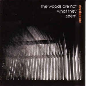 The Woods Are Not What They Seem