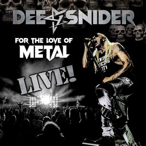 For the Love of Metal (Live) [Explicit]