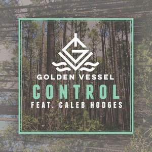 Control (feat. Caleb Hodges)