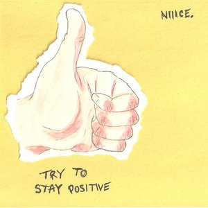 Try to Stay Positive