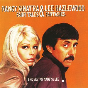 Fairy Tales And Fantasies: The Best Of Nancy And Lee