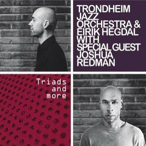 Аватар для Trondheim Jazz Orchestra & Eirik Hegdal, W/special Guest Joshua Redman
