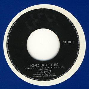 Hooked on a Feeling - Remixes