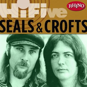 Rhino Hi-Five: Seals & Crofts
