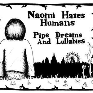 Pipe Dreams And Lullabies