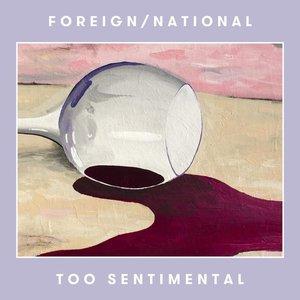 Too Sentimental