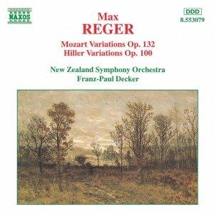 REGER: Mozart Variations Op. 132 / Hiller Variations Op. 100