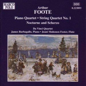 FOOTE: Piano Quartet / String Quartet No. 1