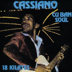 Cuban Soul: 18 Kilates