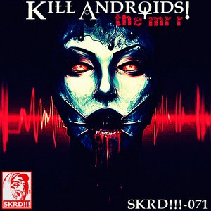 Kill Androids!
