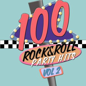 100 Rock and Roll Party Hits!  Volume 2
