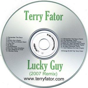 Lucky Guy (2007 Remix)