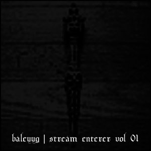 Stream Enterer, Vol. 1. (2010 Remaster) [Jarboe Reading the Bardo Thodol]