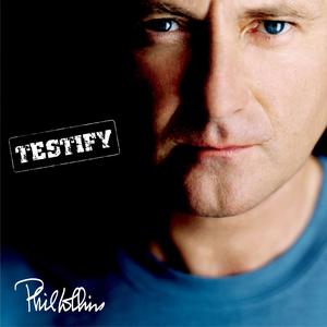 Testify Phil Collins