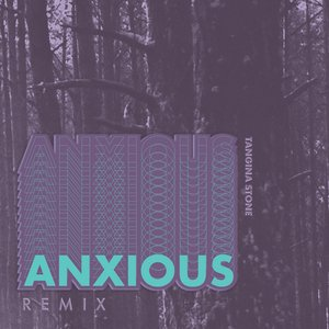 Anxious (Chris Stath Remix)