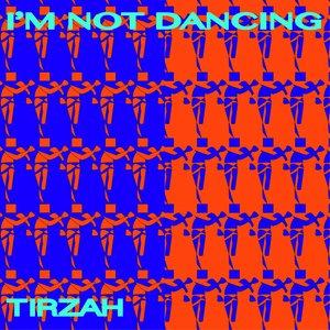 I'm Not Dancing