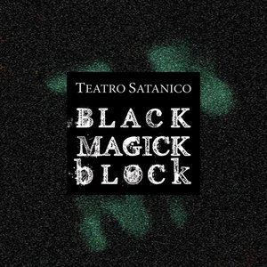 Black Magick Block