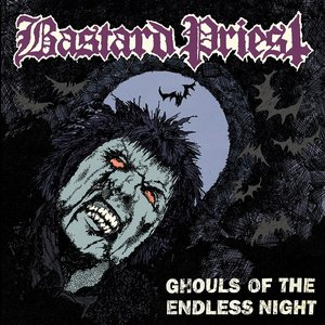Ghouls of the Endless Night