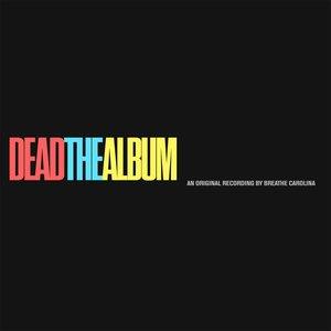 DEADTHEALBUM [Explicit]