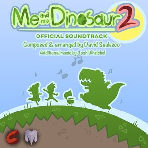Me and My Dinosaur 2 Official Soundtrack