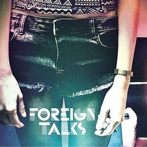Foreign Talks